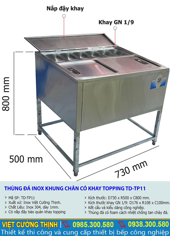 Thông số kỹ thuật Thùng đá inox khung chân có khay topping-TD-TP11