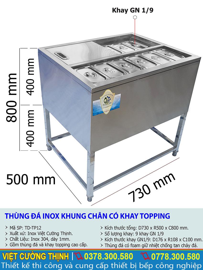Thông số kỹ thuật Thùng đá inox khung chân có khay topping TD-TP12