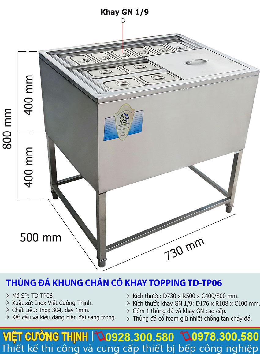 Thông số kỹ thuật Thùng đá khung chân có khay topping TD-TP06