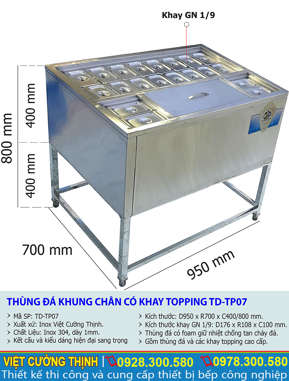 Thông số kỹ thuật Thùng đá inox khung chân có khay topping TD-TP07