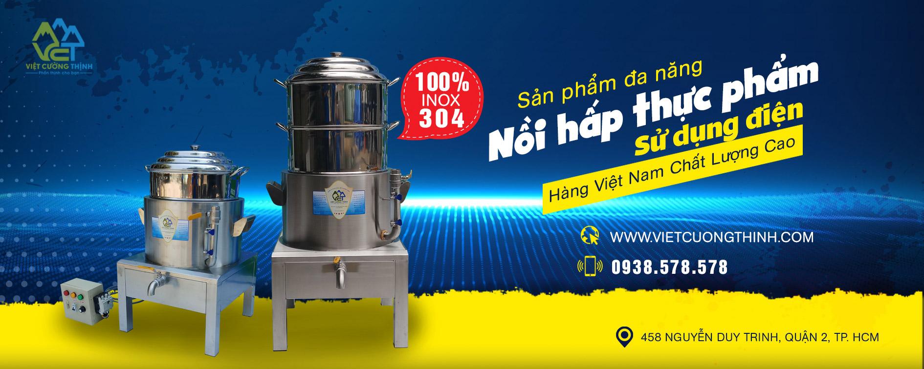 Nồi hấp thực phẩm bằng điện chất lượng cao Việt Cường Thịnh