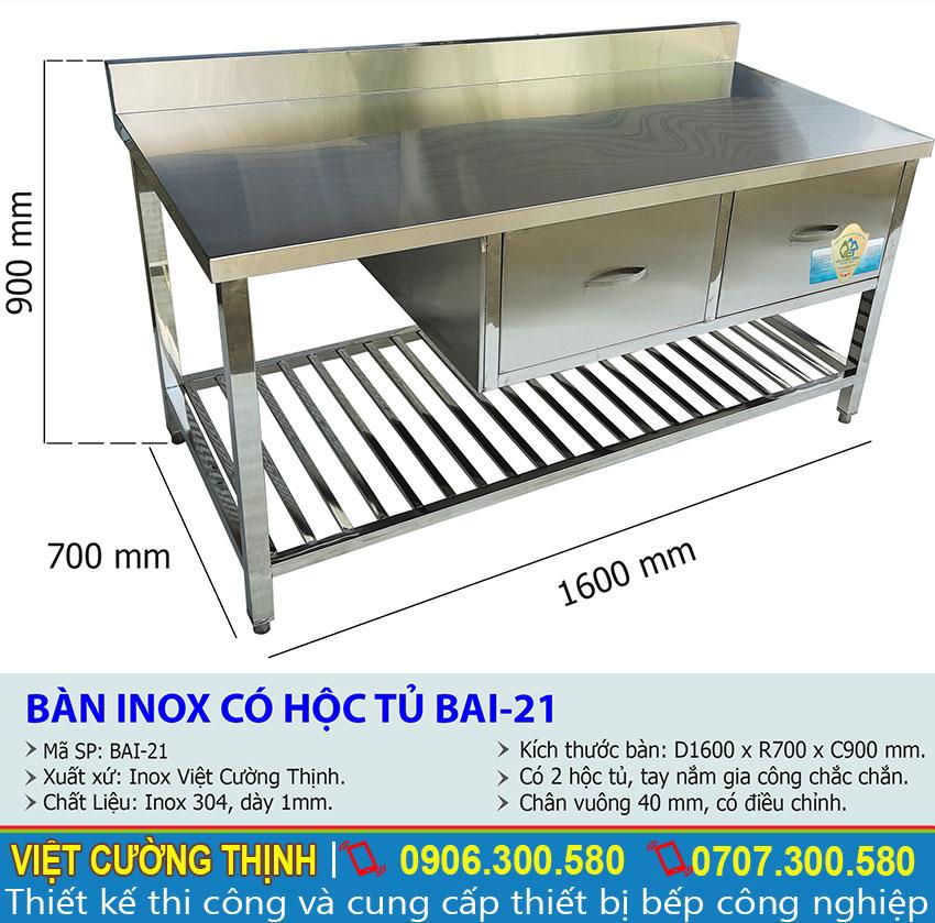 Thông số kỹ thuật Bàn inox có hộc tủ BAI-21