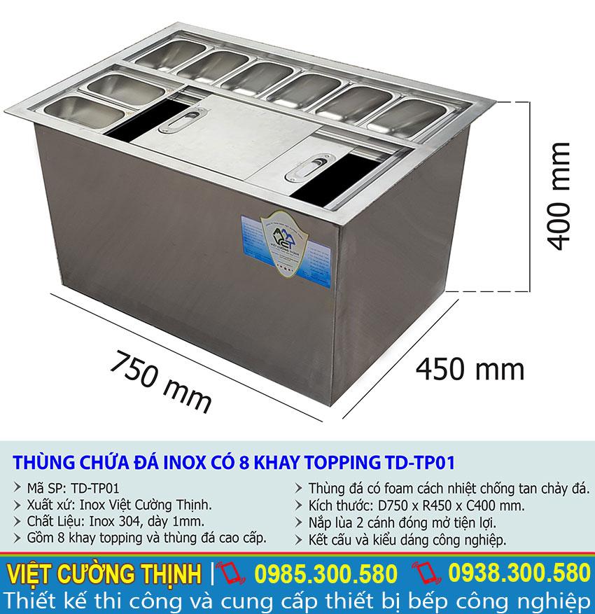 Thông số kỹ thuật thùng chứa đá inox có 8 khay topping TD-TP01