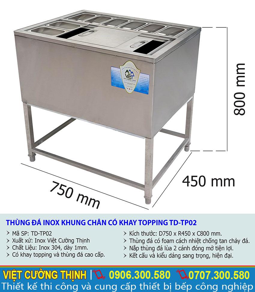 Thông số kỹ thuật thùng đá inox khung chân có khay topping TD-TP02