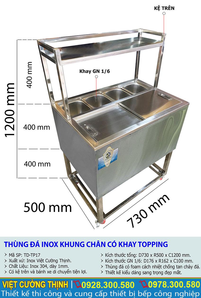 Thông số kỹ thuật Thùng đá inox có khay topping TD-TP17