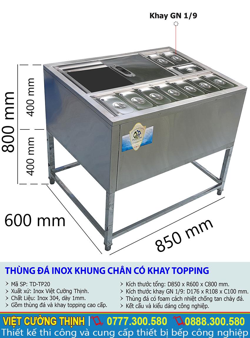 Thông số kỹ thuật Thùng đá inox khung chân có khay topping TD-TP20