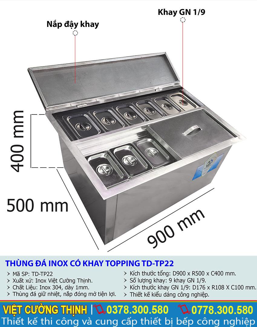 Tỷ lệ kích thước thùng đá inox có khay topping TD-TP22
