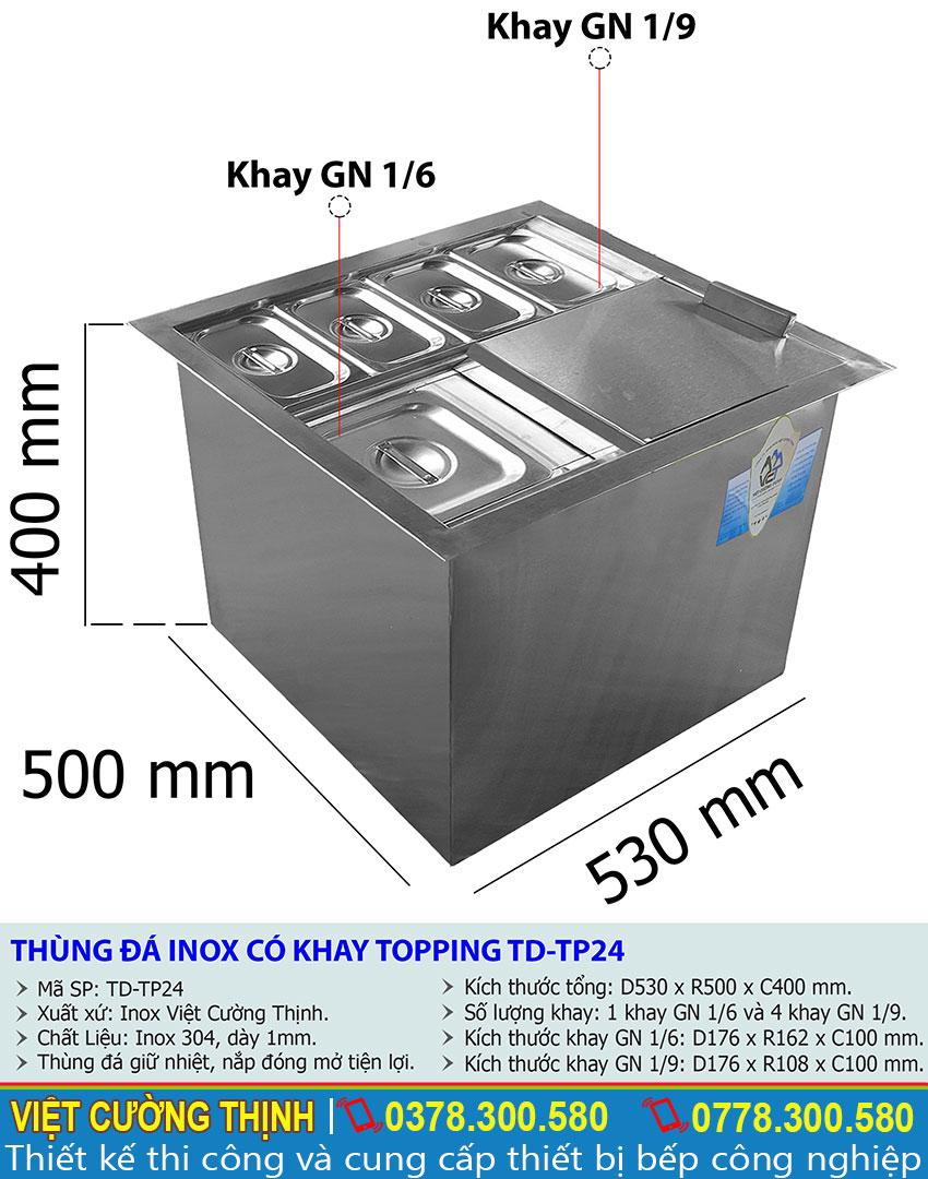 Tỷ lệ kích thước thùng đá inox có khay topping TD-TP24