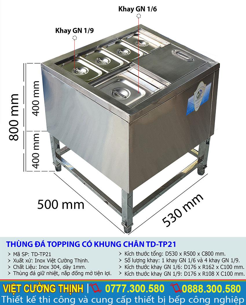 Tỷ lệ kích thước thùng đá topping có khung chân TD-TP21