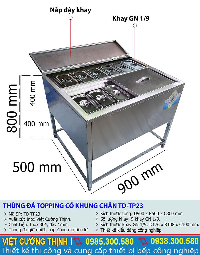 Tỷ lệ kích thước thùng đá topping có khung chân TD-TP23
